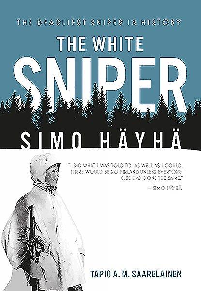The white sniper : Simo Häyhä