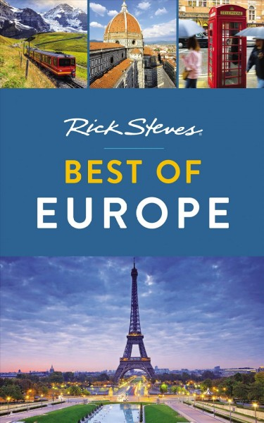 Rick Steves best of Europe.