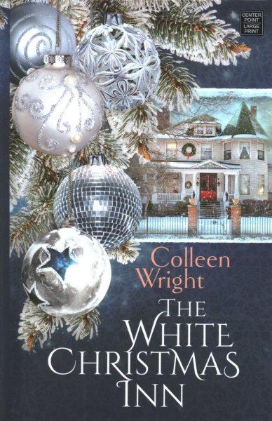 The White Christmas Inn (large print)