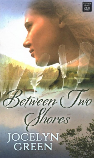 Between two shores (large print)