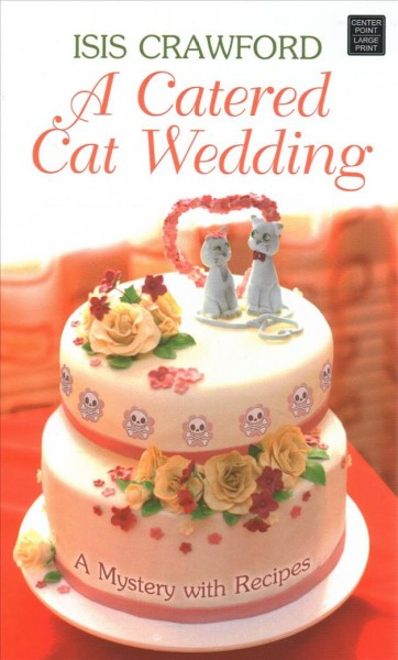 A catered cat wedding (large print)