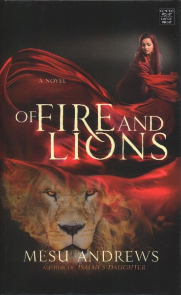 Of fire and lions (large print)