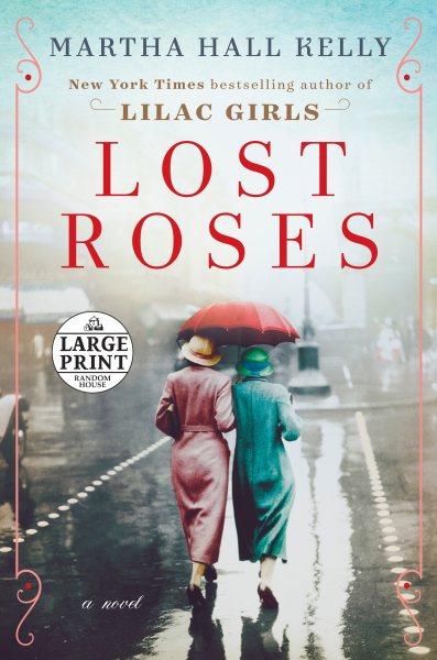 Lost roses (large print)