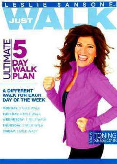 Cover image for Leslie Sansone. Just walk ultimate 5 day walk plan.