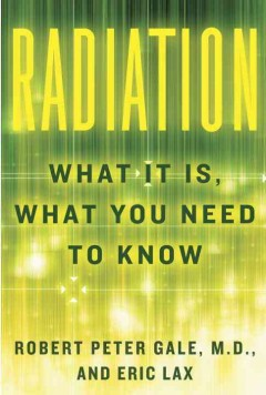 Cover image for Radiation : what it is, what you need to know