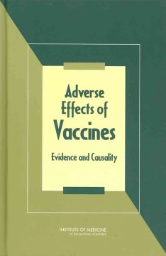 Cover image for Adverse effects of vaccines evidence and causality