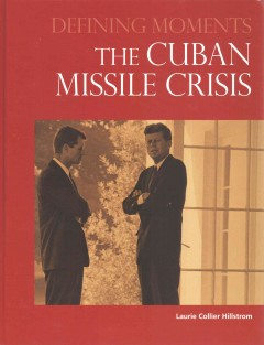 Cover image for The Cuban Missile Crisis