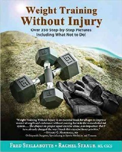 Cover image for Weight training without injury : over 350 step-by-step pictures including what not to do!