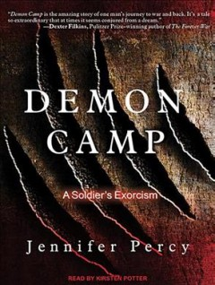 Cover image for Demon camp: a soldier's exorcism