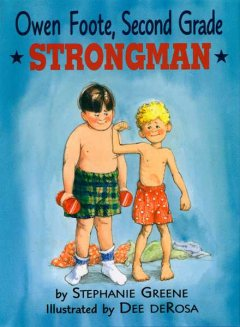 Bookjacket for  Owen Foote, Second Grade Strongman