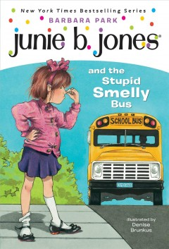 Bookjacket for  Junie B. Jones and the Stupid Smelly Bus