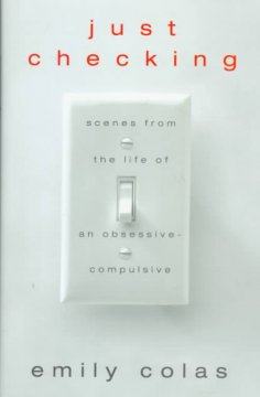 Book cover for Just Checking: Scenes from the Life of an Obsessive-Compulsive