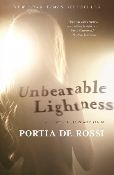 Book cover for Unbearable Lightness by Portia De Rossi