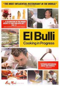 Cover Art for El Bulli [DVD] : cooking in progress by / directed by Gereon Wetzel, written by Anna Ginesti Rosell and Gereon Wetzell ; produced by Ingo Fliess et al