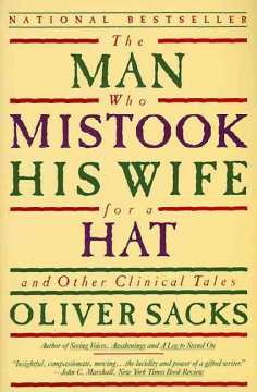 Book cover for The Man Who Mistook His Wife for a Hat And Other Clinical Tales