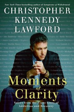 Book cover for Moments of Clarity: Voices from the Front Lines of Addiction and Recovery