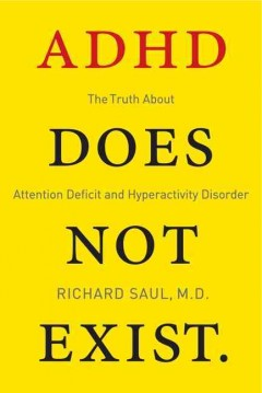 Cover image for ADHD Does Not Exist. URL leads to catalogue record.