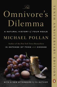 Book cover for The Omnivore's Dilemma: A Natural History of Four Meals