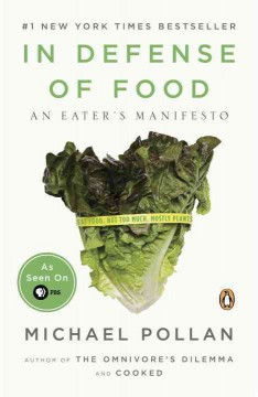 Book cover for In Defense of Food: An Eater's Manifesto
