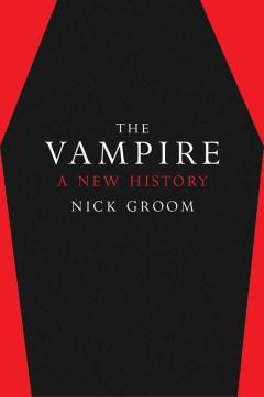 The Vampire A New History book jacket image