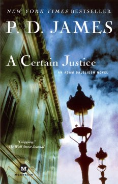 A Certain Justice: AnAdam Dalgliesh Mystery