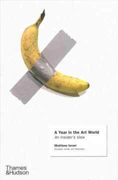 Image of a banana duct taped to a wall. The title and author information appears as if on a gallery card in an art display.