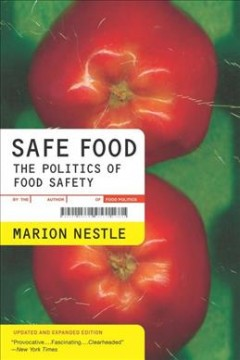 Book cover Safe Food: the Politics of Food Safety