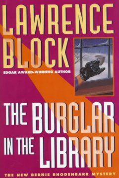 Book Cover: The Burglar in the Library by Lawrence Block