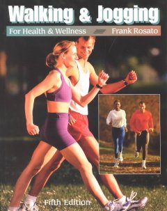 Book cover for Walking & Jogging for Health & Wellness
