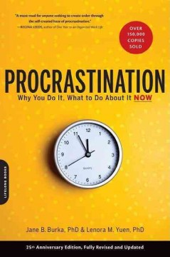 Book cover for Procrastination: Why You Do It, What to Do About It Now