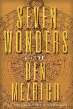 Seven Wonders: A Novel