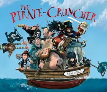 The-pirate-cruncher-/-Jonny-Duddle.
