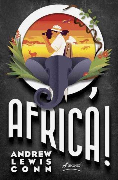 O, Africa! A Novel