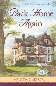 Book Cover: Back Home Again by Melody Carlson