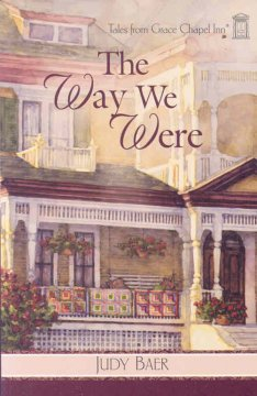 Book Cover: The Way We Were by Judy Baer