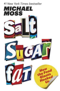 Book cover for Salt, Sugar, Fat: How the Food Giants Hooked Us