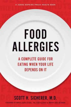 Book cover for Food Allergies: A Complete Guide for Eating When Your Life Depends On It
