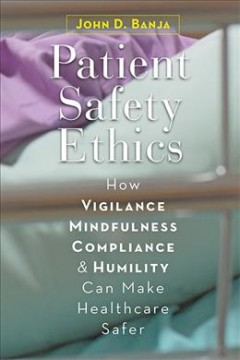 Patient Safety Ethics book jacket image