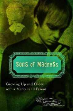 Book cover for Sons of Madness: Growing Up and Older with a Mentally Ill Parent