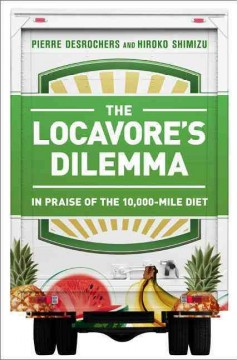 Book cover for The Locavore's Dilemma: In Praise of the 10,000-Mile Diet