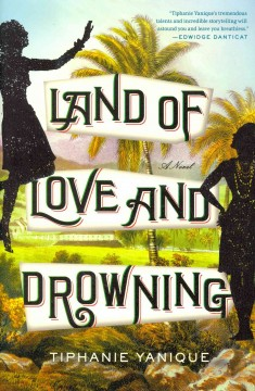 Land and Love and Drowning