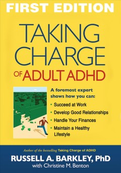 Cover image for Taking Charge of Adult ADHD. URL leads to catalogue record.