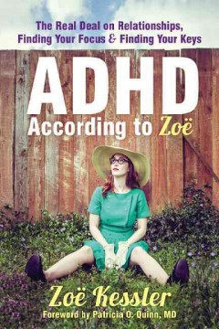 Cover image for ADHD According to Zoe. Link leads to catalogue record.