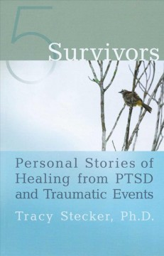 Book cover for 5 Survivors: Personal Stories of Healing from PTSD and Traumatic Events