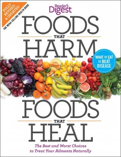 Book cover for Foods that Harm, Foods that Heal: The Best and Worst Choices to Treat Your Ailments Naturally