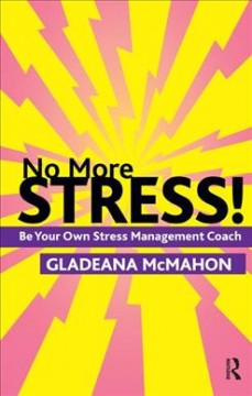Book cover for No more stress!: be your own stress management coach (eBook)