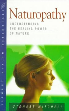 Book cover for Naturopathy: Understanding the Healing Power of Nature