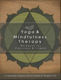 Book cover for Yoga and Mindfulness Therapy Workbook