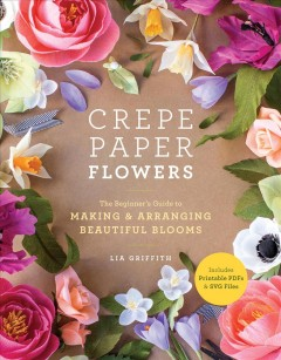 Crepe Paper Flowers book jacket image