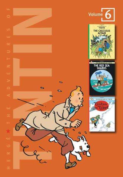 The adventures of Tintin[Volume 6]